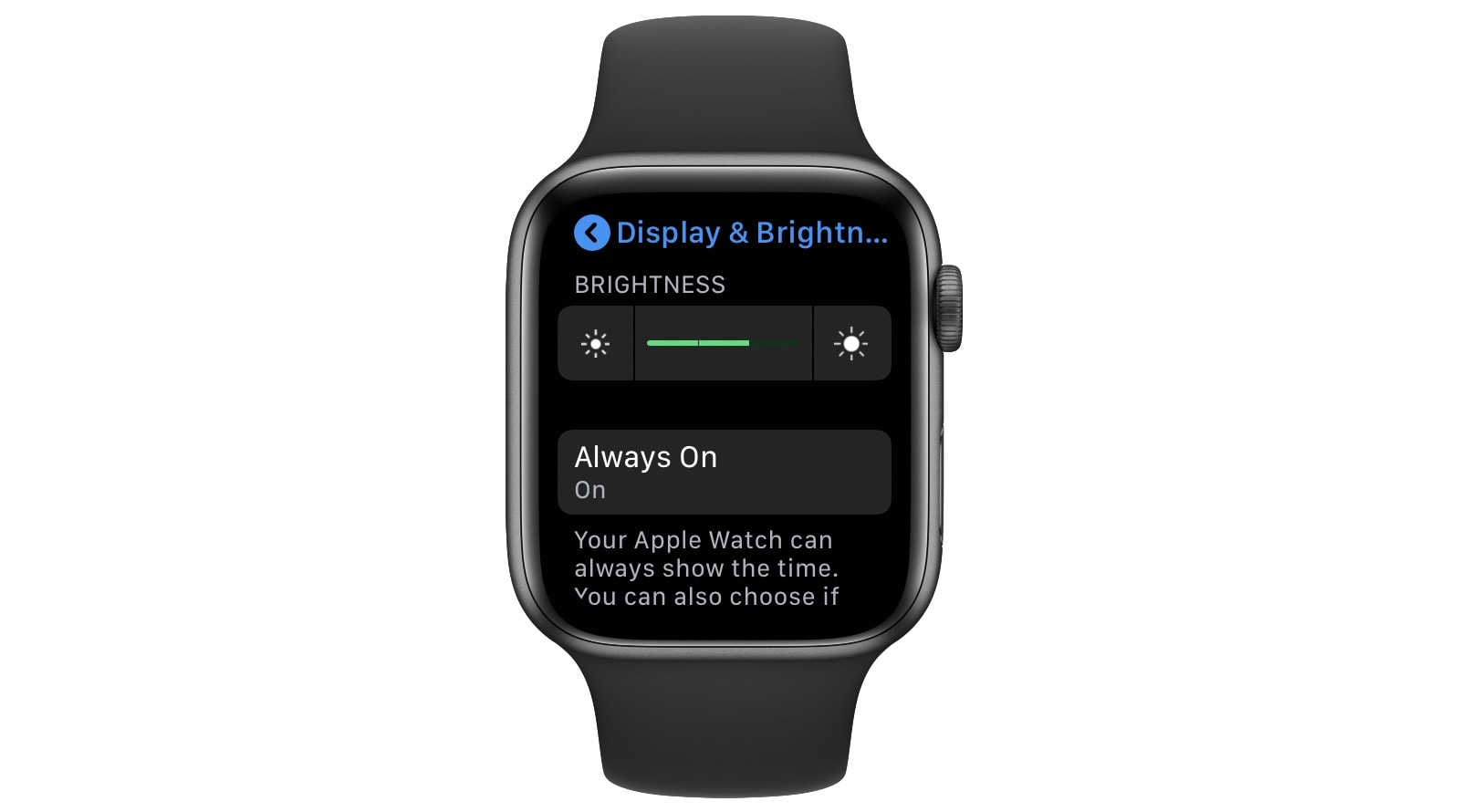 Turn down Apple Watch screen brightness.