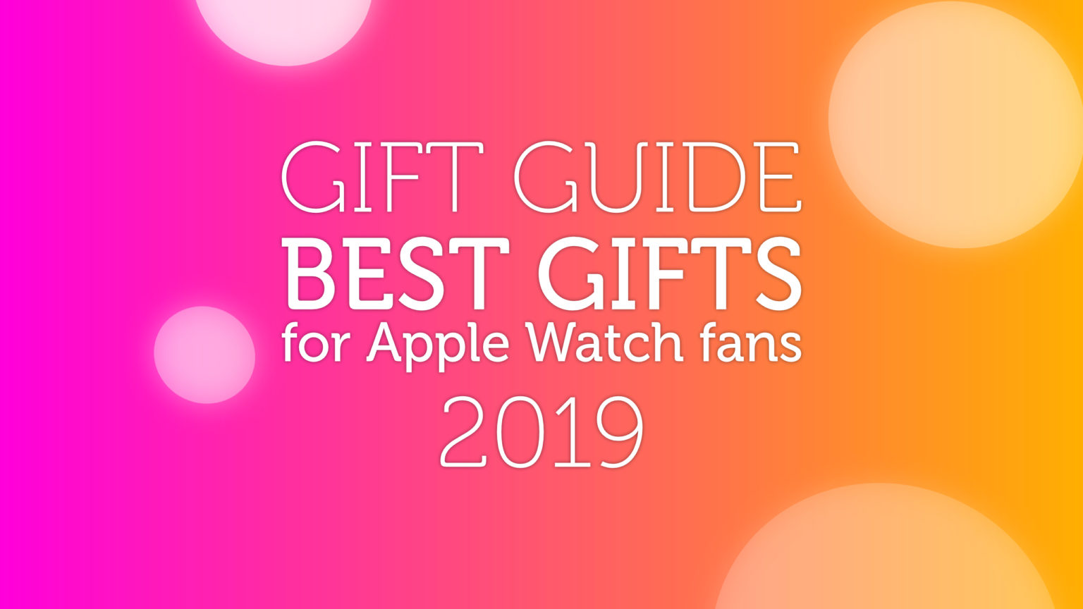 Apple-Watch-Gift-Guide-2019