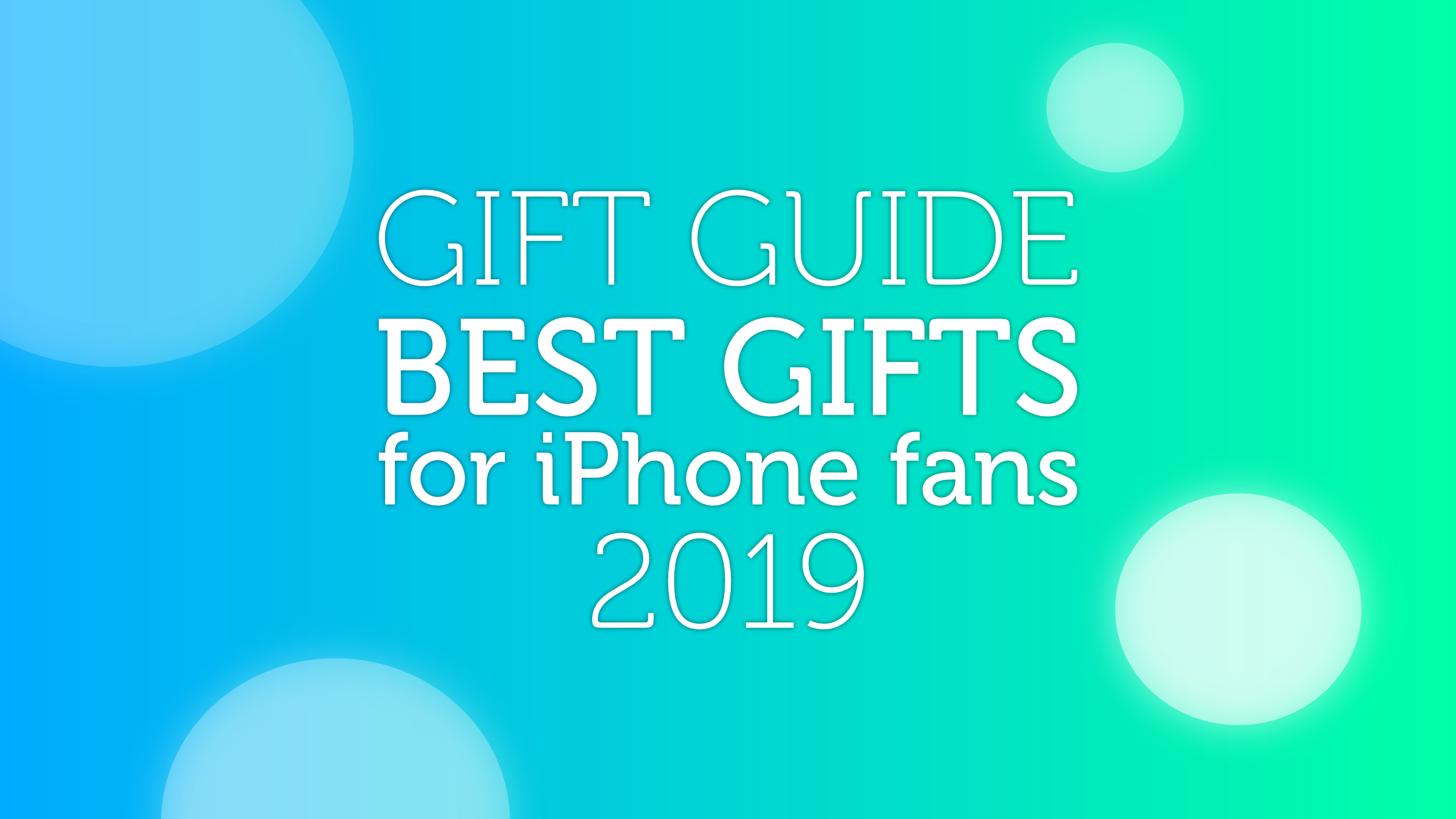 iPhone-Gift-Guide-2019