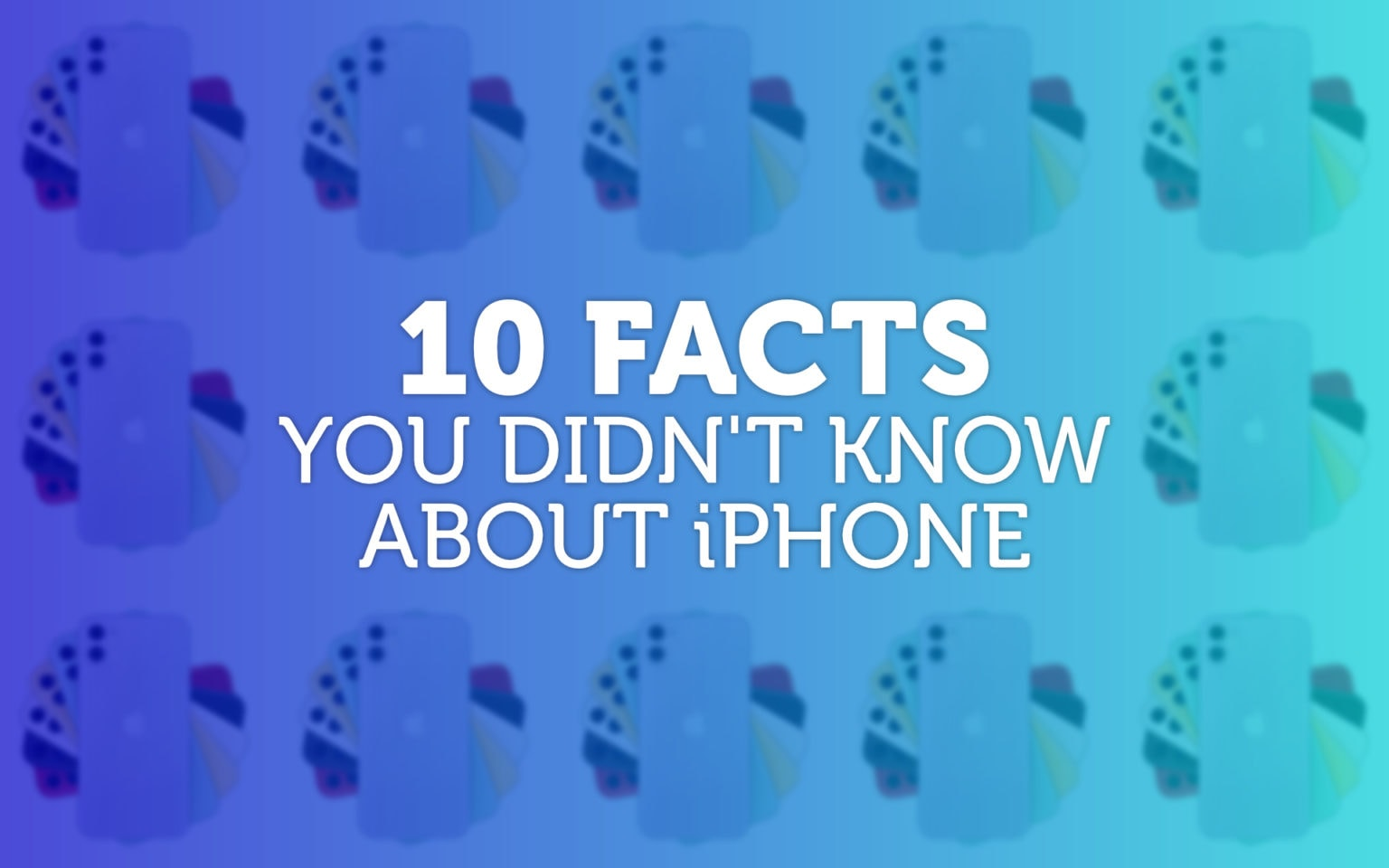 10-facts-iPhone
