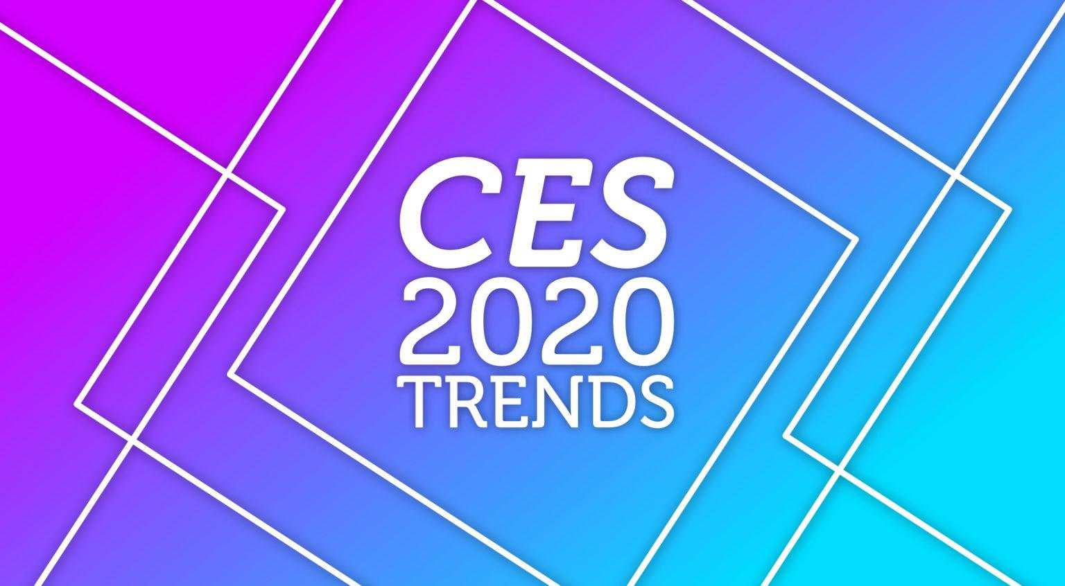 CES-2020-trends