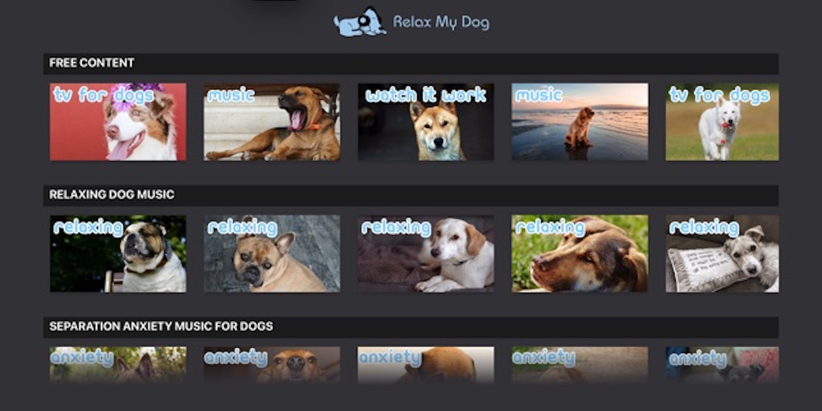 With RelaxMyDog, you get unlimited access to music and videos designed to help dogs overcome anxiety, loneliness, stress, boredom and hyperactivity.