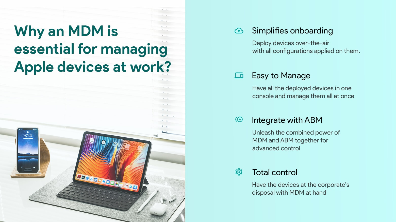 Why is MDM essential: Properly managing employees' Apple devices means better IT security
