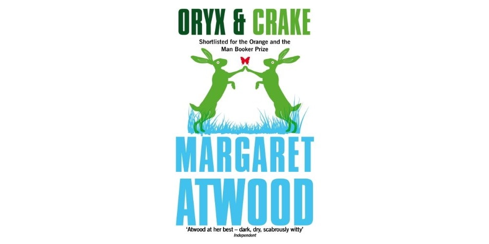Oryx and Crake: The entire trilogy is great