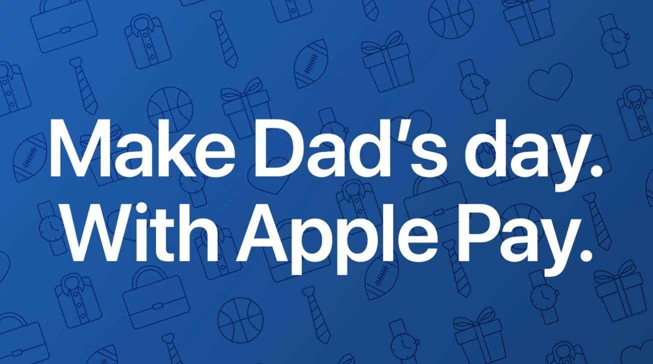 Apple Pay Father's Day