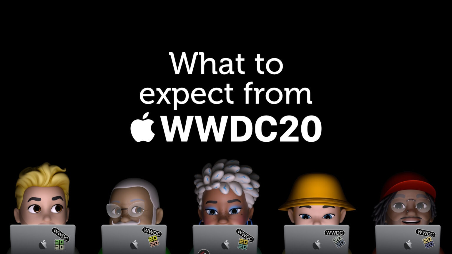 WWDC 2020: What to expect at Apple's big developer conference.