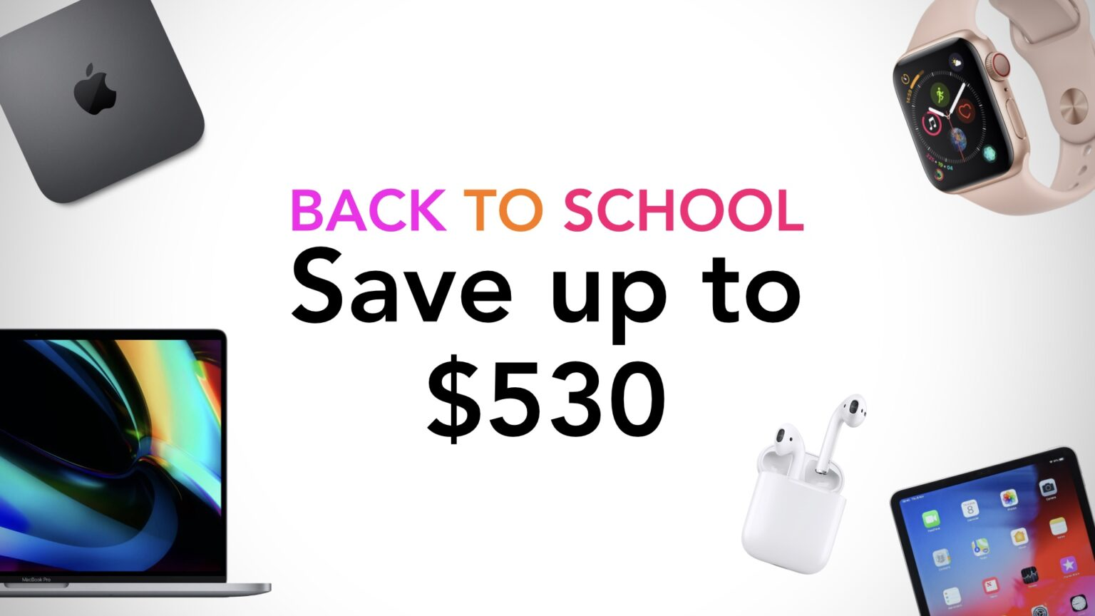 Back to School sale on iPad, Mac