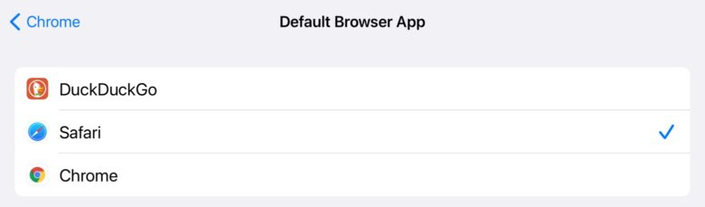 Chrome or DuckDuckGo can be set as the default iOS browser.