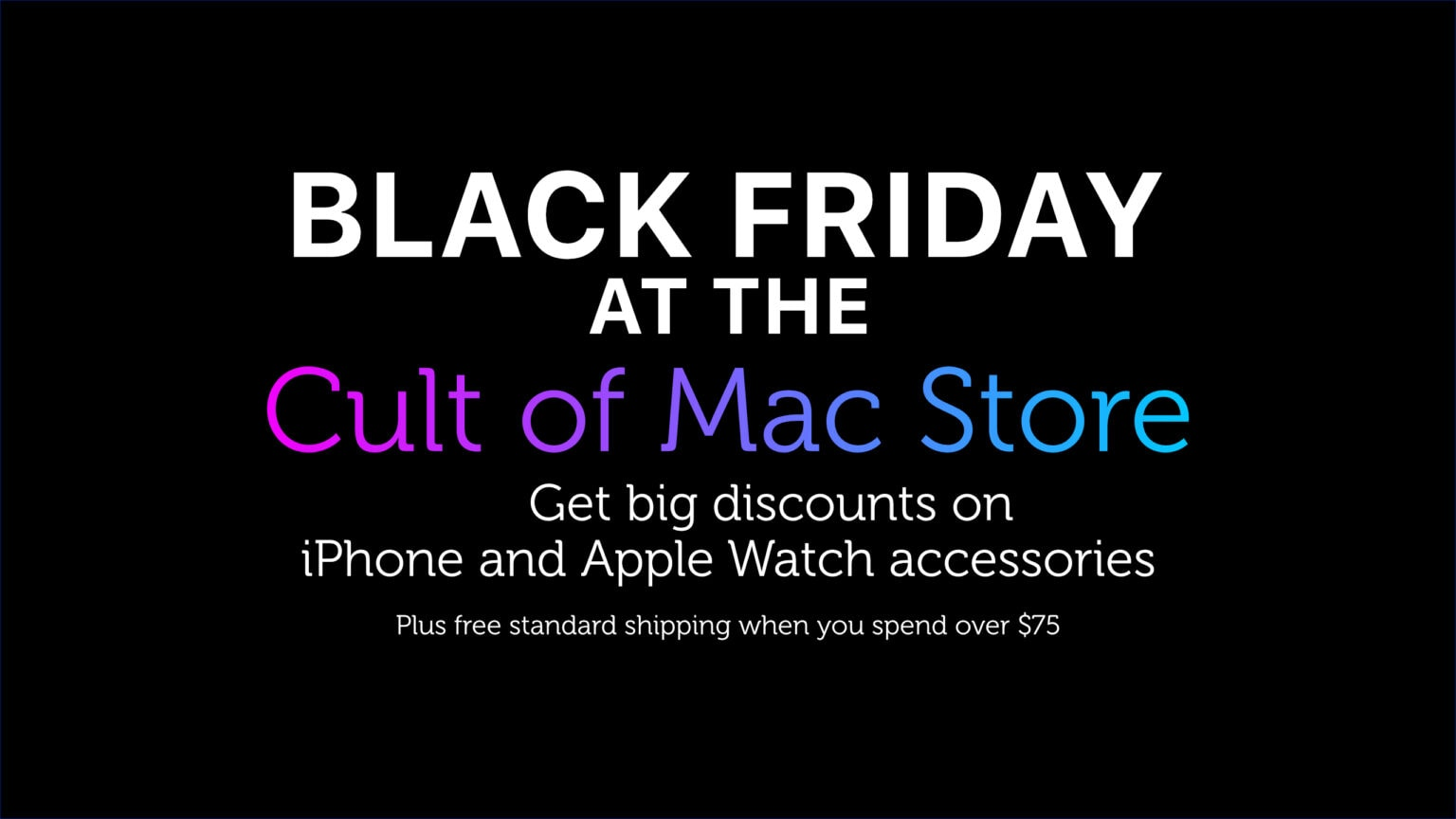 Cult of Mac Store Black Friday sale