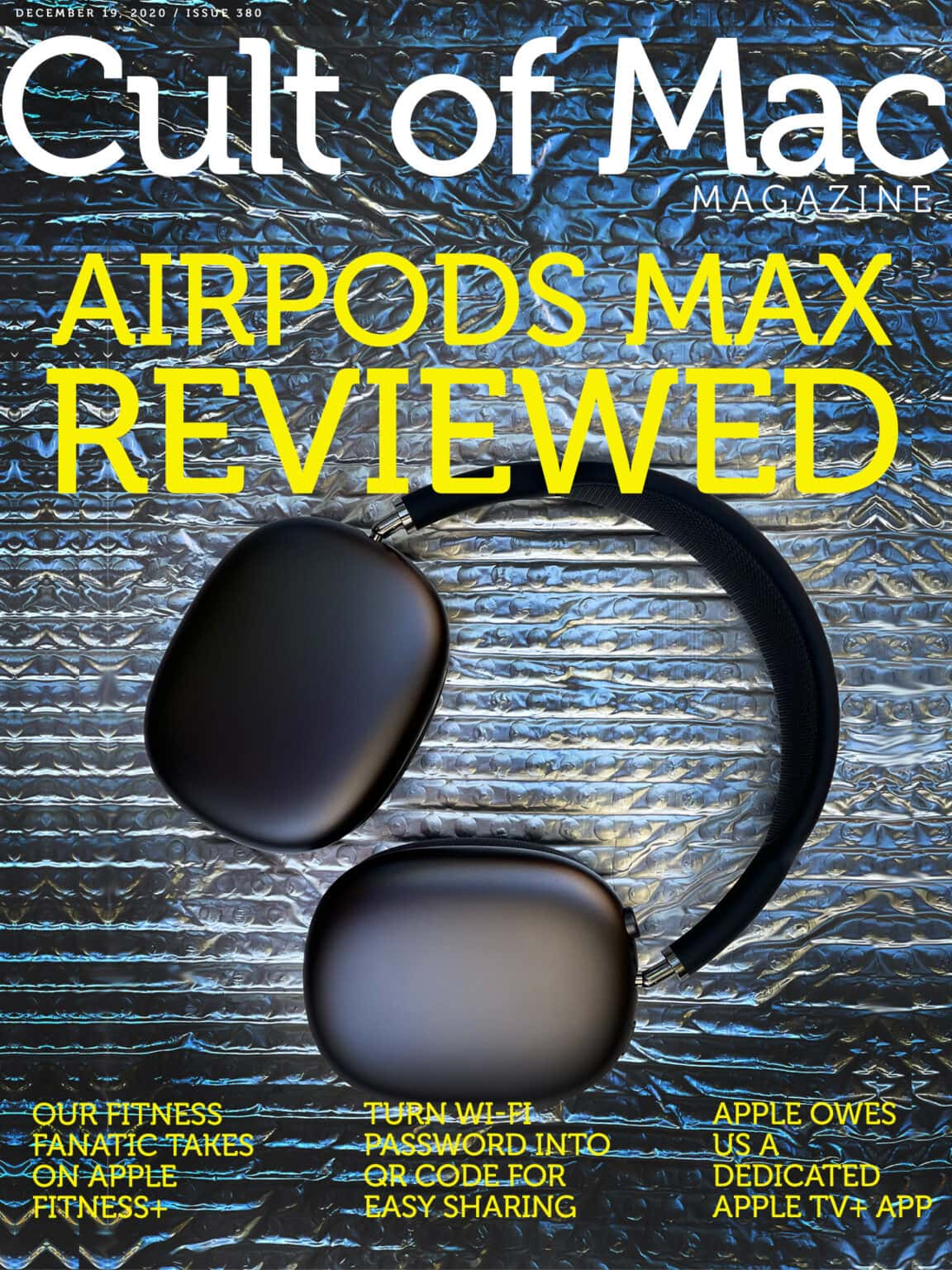 In-depth reviews of AirPods Max and Apple Fitness+ in Cult of Mac Magazine.
