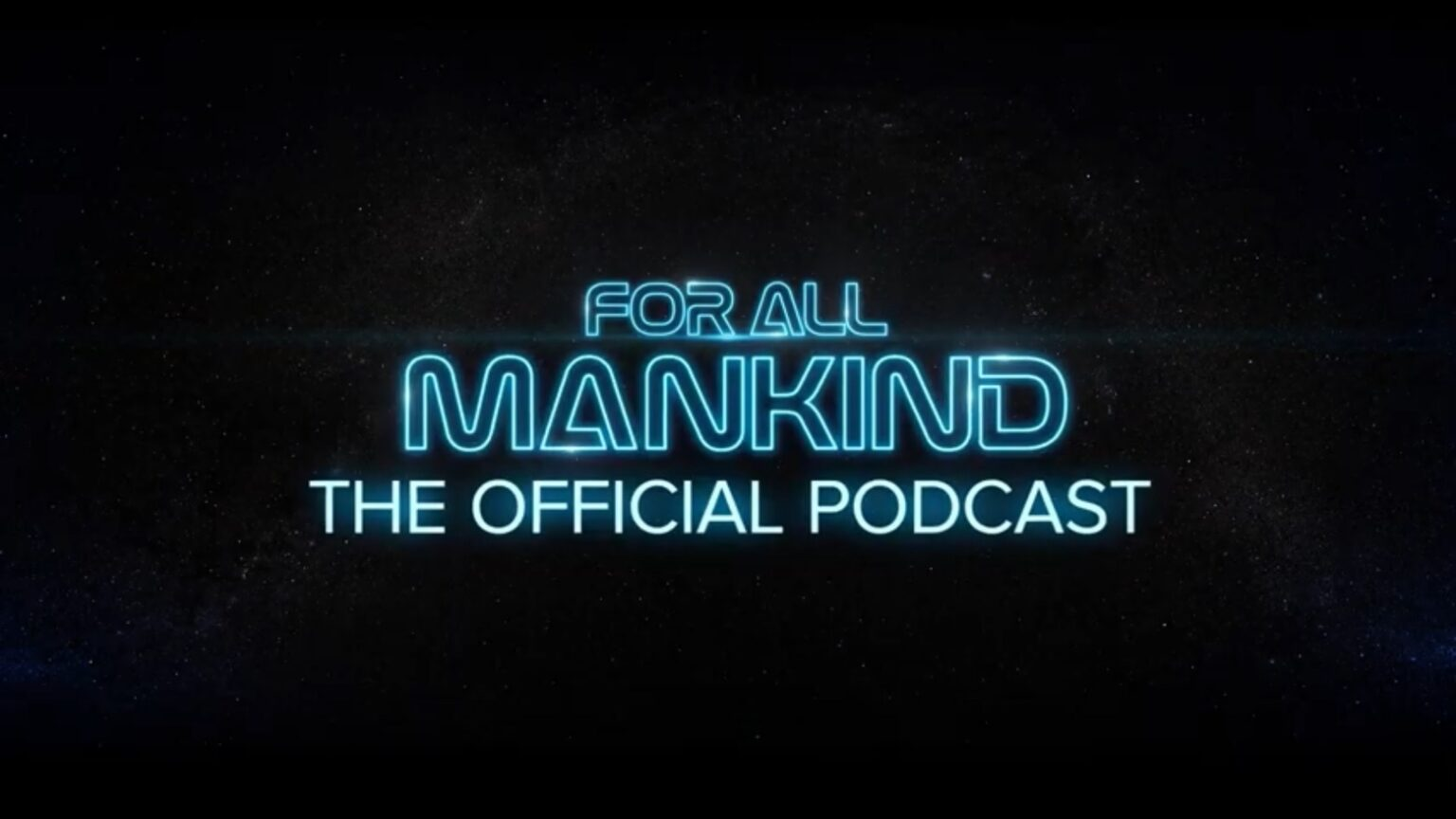 'For All Mankind: The Official Podcast' debuted Friday on Apple Podcasts