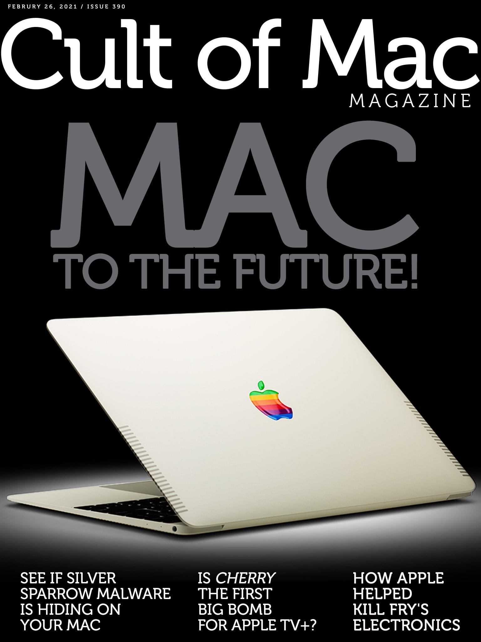 Mac to the future! [Cult of Mac Magazine 390]