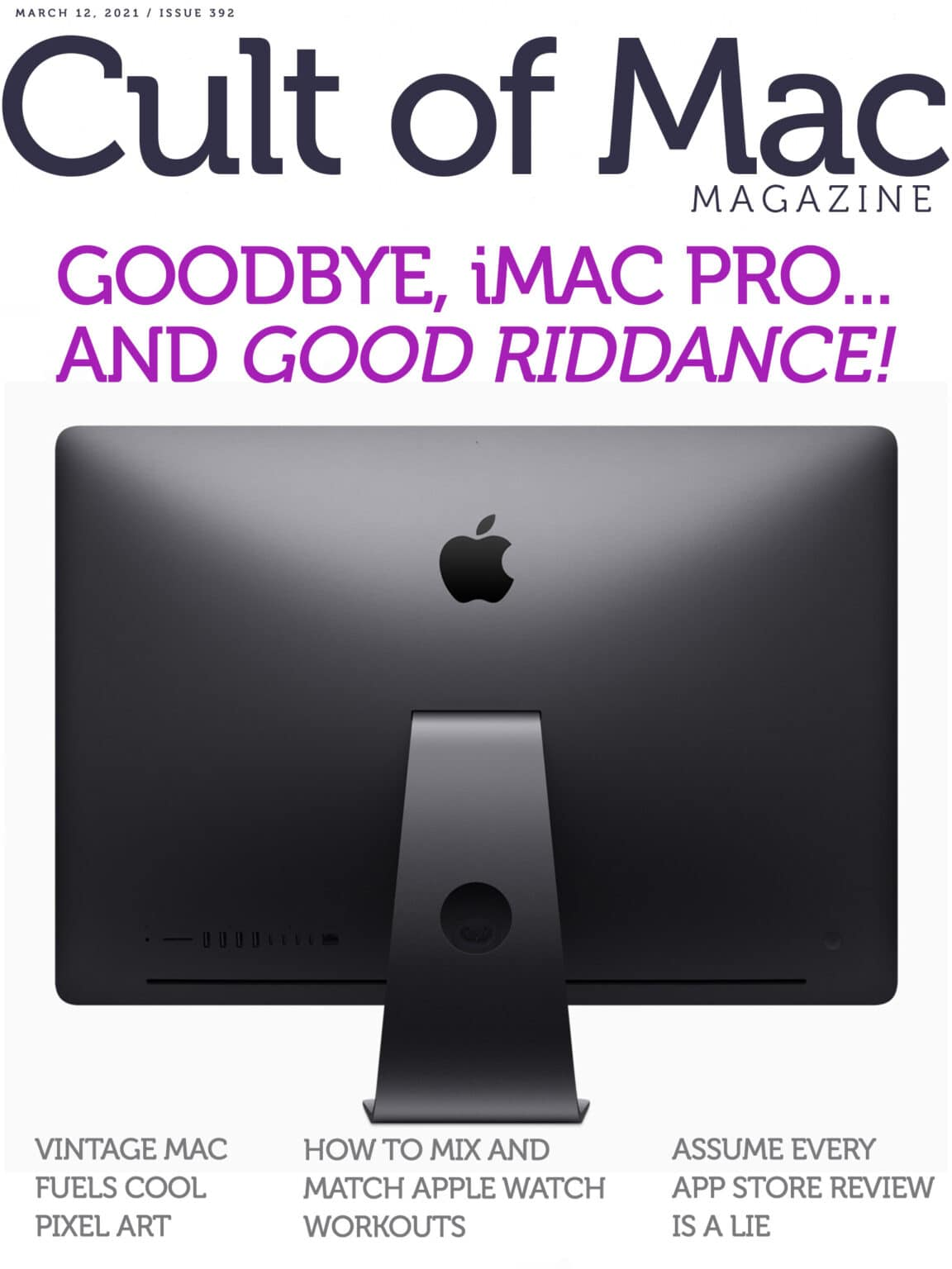 Goodbye, iMac Pro ... and good riddance.