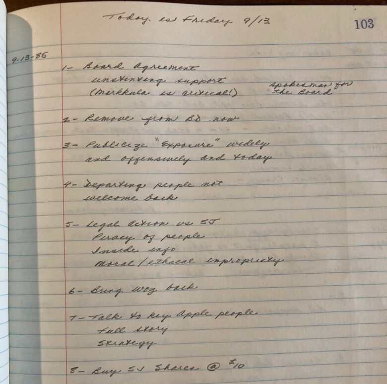 Del Yocam kept copious notes during his time at Apple. Here is a notebook entry relating to Steve Jobs' ouster in 1985. (Note the point about a possible return for Woz!)