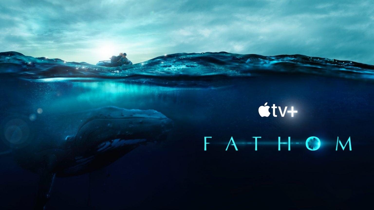 'Fathom' documentary studies humpback whale communication on Apple TV+.