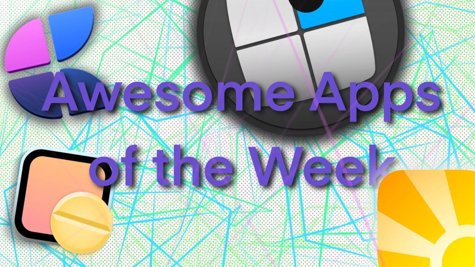 Awesome Apps of the Week Aug 15, 2021