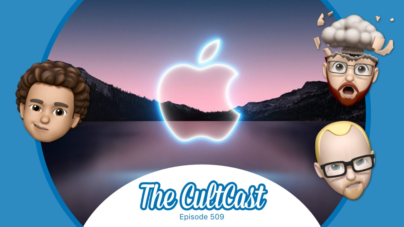 CultCast podcast episode 509: We are psyched for the California Streaming event.